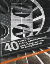 40 Years of Public Administration and Governance in Bangladesh