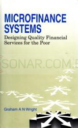 Microfinance Systems - Designing Quality Financial Services for the Poor