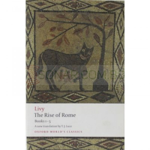 The Rise of Rome: Books 1-5