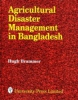 Agricultural Disaster Management in Bangladesh