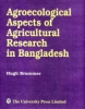 Agroecological Aspects of Agricultural Research in Bangladesh