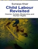 Child Labour Revisited: Gender, Culture, Economics and Human Rights