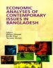 Economic Analyses of Contemporary Issues in Bangladesh