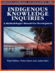Indigenous Knowledge Inquiries - A Methodologies Manual for Development