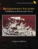 Bittersweet Victory A Freedom Fighters Tale (Hardcover Edition)