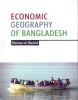 Economic Geography of Bangladesh