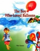 The Boy Who Loved Ballons