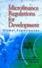 Microfinance Regulations for Development: Global Experiences