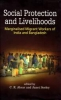 Social Protection and Livelihoods - Marginalised Migrant Workers of India and Bangladesh