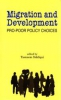 Migration and Development - Pro-Poor Policy Choices