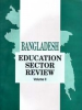 Bangladesh Education Sector Review - Volume II
