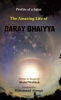 The Amazing Life of Baray Bhaiyya