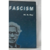 Fascism : Its Philosophy, Professions and Practice