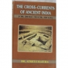 The Cross-Currents of Ancient India