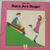 Child's Play : Race Ace Roger