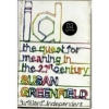 Id -The Quest For Meaning In The 21St Century