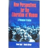 New Perspectives For The Liberation Of Women - A Polemical Treatise