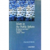 Islam In The Public Sphere - Religious Groups In India 1900 - 1947