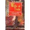 Webs of Trade : Dynamics of Business Communities in Western India