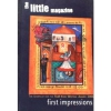 Little Magazine : First Impressions (Vl : 3)