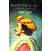 Rammohun Roy- A Critical Biography