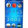 Pears Factfinder 2002