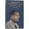 In Freedom's Quest Life of M. N. Roy Vol. IV (PART-2)