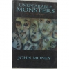 Unspeakable Monsters : In All Our Lives