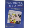 The Traffic in Culture