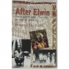 After Elwin : Encounters with Tribal Life in Central India