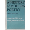 A History of Modern Poetry : From the 1890s to the High Modernist Mode