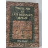 Temple Art of Late Mediaeval Bengal