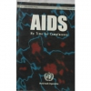 AIDS : No Time for Complacency