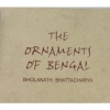 The Ornaments of Bengal